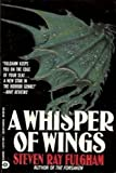 A Whisper of Wings, Steven R. Fulgham, 1557737061