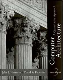 Computer architecture: a quantitative approach, 3rd edition: john.