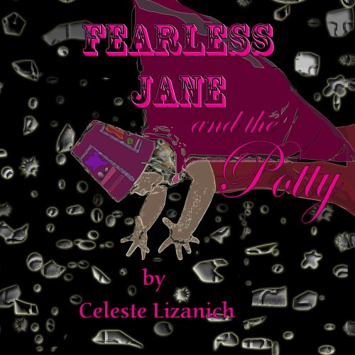 Fearless Jane and the Potty (English Edition)