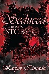 Seduced: Rose's Story