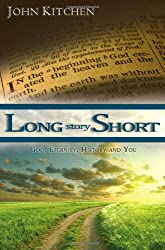 Long Story Short: God, Eternity, History and You