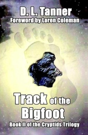 Download Track of the Bigfoot (Cryptids Trilogy, Book 2) PDF