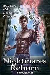 Nightmares Reborn (Mondragoran Chronicles Book 3)
