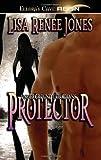 Protector, Lisa Renee Jones, 1419952285