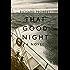 That Good Night : A Novel