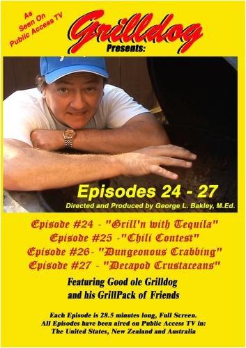 Grilldog Presents: Episodes 24 - 27