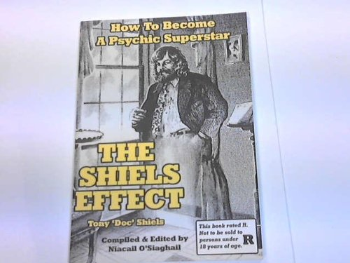 THE SHIELS EFFECT: How to Become a Psychic Superstar