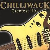 Chilliwack - Greatest Hits by Chilliwack (2009-07-20)