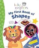Baby Einstein: My First Book of Shapes