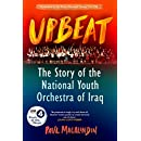 Upbeat: The Story of the National Youth Orchestra of Iraq (BBC Book of the Week)
