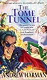 The Tome Tunnel