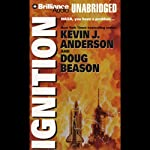 Ignition | Kevin J. Anderson,Doug Beason