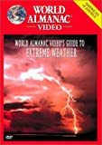 World Almanac Video's Guide to Extreme Weather