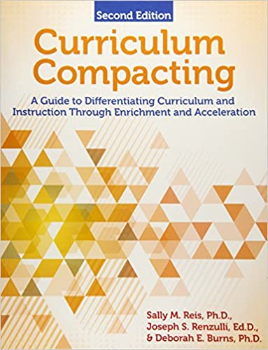 Amazon Curriculum Compacting A Guide To Differentiating