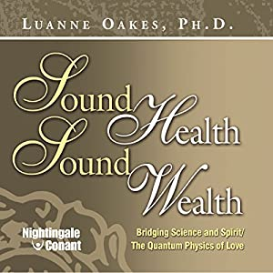 Sound Health, Sound Wealth Frequency Program Speech