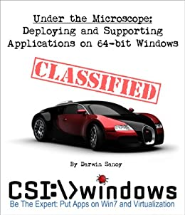 Deploying and Supporting Applications on 64-bit Windows