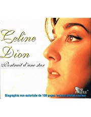Celine Dion - Portrait d'une Star (biographie non-autorisée de 100 pages (Petit livret inséré dans le boitier du CD - dimension 5'' 1/2 X 4'' 3/4) Incluant photos couleur + CD Picture Disc / Ce CD ne contient pas de musique - Narration par Brian Burrows qui raconte la vie de Celine Dion sur CD