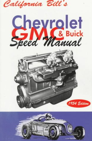 California Bill's Chevrolet, Gmc & Buick Speed Manual