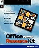 Microsoft Office for Windows 95 Resource Kit, Microsoft Official Academic Course Staff, 1556158181