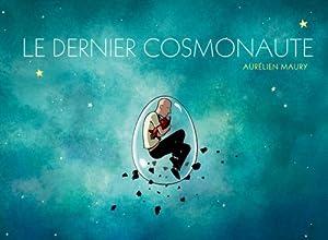 """Afficher """"Dernier cosmonaute (Le)"""""""