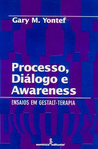 Processo, Diálogo e Awareness