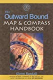 The Outward Bound Map and Compass Handbook, Glenn Randall, 1558217479