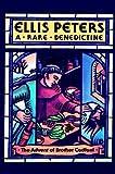 A Rare Benedictine, Ellis Peters, 0892963972