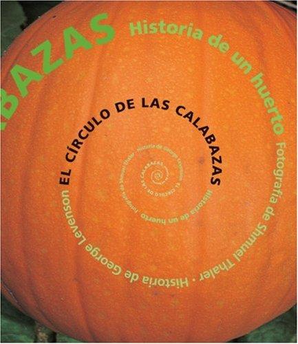 El círculo de las calabazas: Historia de un huerto (Spanish Edition)