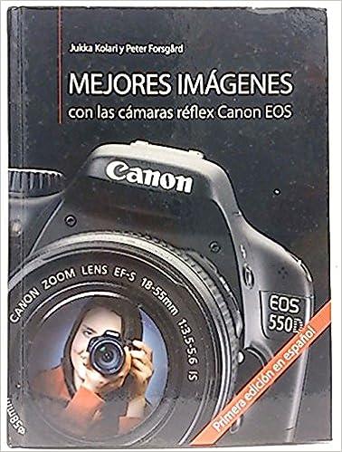 Mejores Imágenes con las cámaras réflex Canon EOS.: Amazon.es ...