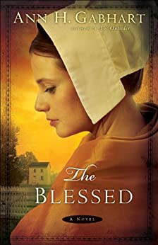 The Blessed: A Novel
