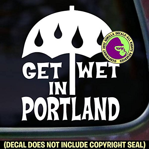 Amazoncom GET WET IN PORTLAND Oregon Vinyl Decal Sticker A Handmade - Custom vinyl decals portland oregon