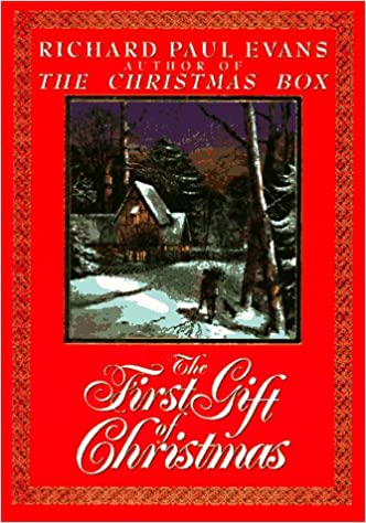 the first gift of christmas richard paul evans 9780879057633 amazoncom books