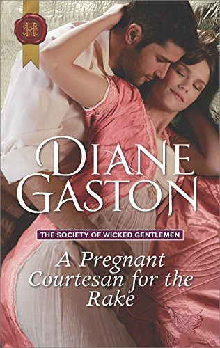 A Pregnant Courtesan For The Rake Society Of Wicked Gentlemen Book