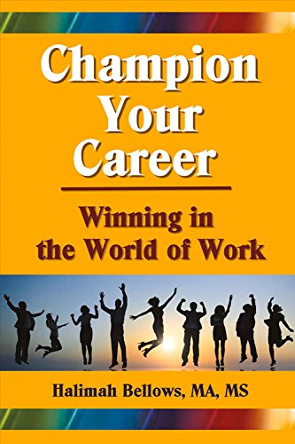 Book: Champion Your Career - Winning in the World of Work by Halimah Bellows
