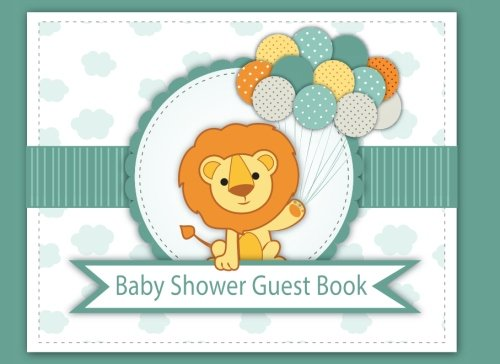 Baby Shower Guest Book: It's a boy Welcome Baby Guest Book,Gift Log, Sign In Book ,Parents Family Write Memories Relationships Size 8.25 x 6 Inches ... Book / Welcome Baby!/Happy Time) (Volume 1)