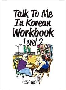Talk To Me In Korean Workbook Level 2(Downloadable Audio