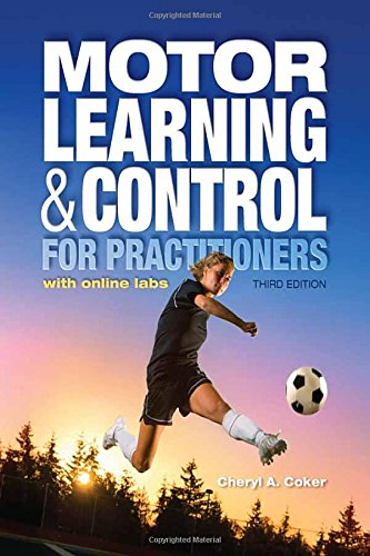 Motor Learning and Control for Practitioners (Motor Control Learning)