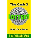The Cash 3 Lottery: Why it's a Scam