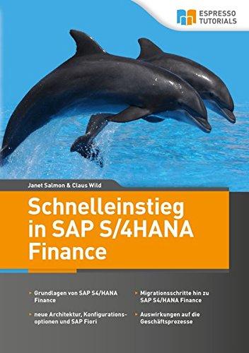 Schnelleinstieg in SAP S/4HANA Finance Taschenbuch – 1. Dezember 2016 Janet Salmon Claus Wild Espresso Tutorials 3960127499