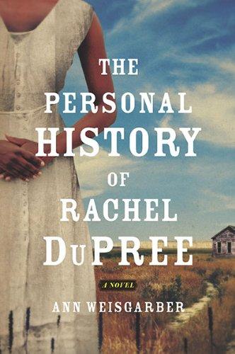 The Personal History of Rachel DuPree: A Novel ebook