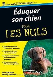 Eduquer son chien pour les nuls version poche