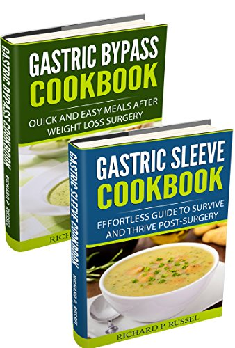 Post Weight Loss Surgery Diet Gastric Bypass Cookbook Gastric