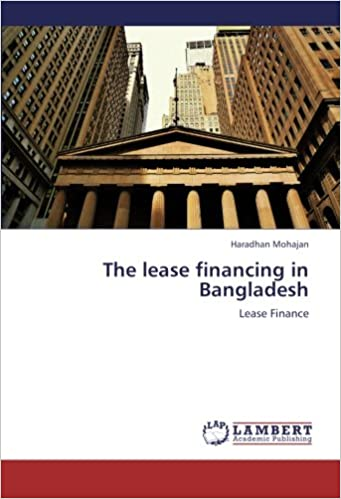The lease financing in Bangladesh: Lease Finance