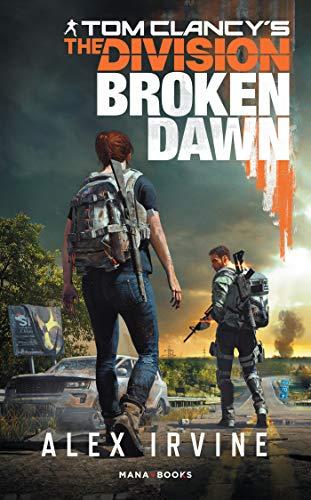 Tom Clancy's The Division -Broken Dawn numérique - Version française (French - Of Dawn Mana