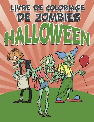 Livre de coloriage de zombies  Halloween (French ()