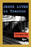 img - for Jesus Lives in Trenton by Klim, Christopher (2010) Paperback book / textbook / text book