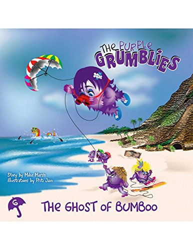 The Ghost of Bumboo: The Purple Grumblies by [Marsh , Mike]
