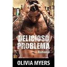Romance: Delicioso problema (Romance Militar Macho Alfa Bad Boy) (Literatura adulta contemporânea Histórias curtas românticas)