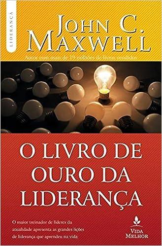 O livro de ouro da liderana 9788566997330 livros na amazon brasil fandeluxe Image collections