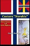 Custers Norskie, Ozzie Sollien, 1495297268